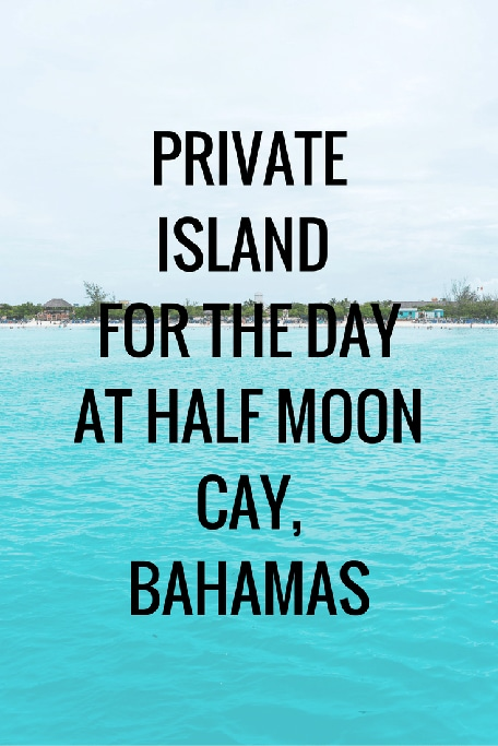 private-island-for-the-day-at-half-moon-cay-bahamas